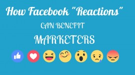 How Facebook Reactions Can Benefit Marketers