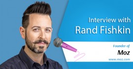 Interview with Rand Fiskin- The Wizard of Moz