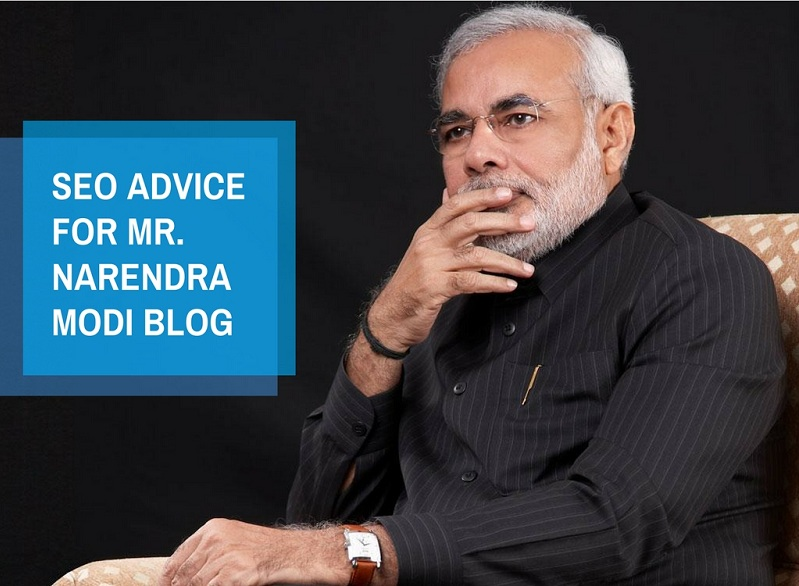 SEO Advice for Mr. Narendra Modi Blog- PM of India