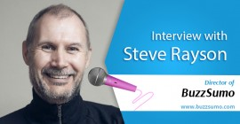 Interview with BuzzSumo director- Steve Rayson