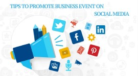 Tips to Promote Business Event on Social Media