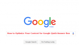 How to Optimize  Content for Google Quick Answer Box