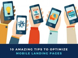 10 Amazing Tips to Optimize Your Landing Page for Mobile