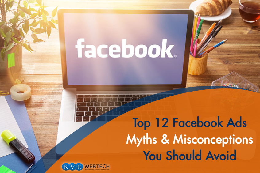 Must to Avoid Common Facebook Ads Myths