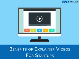 Benefits of Explainer Videos for Startups