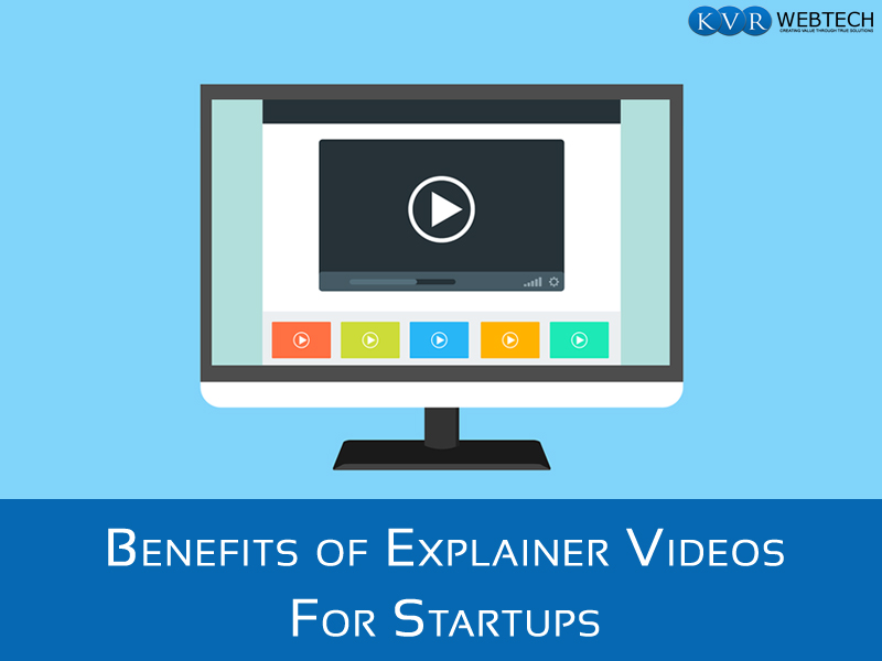 Explainer Videos And Startups- An Amicable Relationship