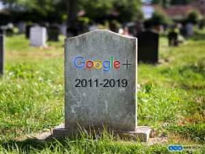 Farewell to Google Plus: An End of a Turbulent Journey