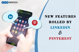New Features Rolled by LinkedIn and Pinterest